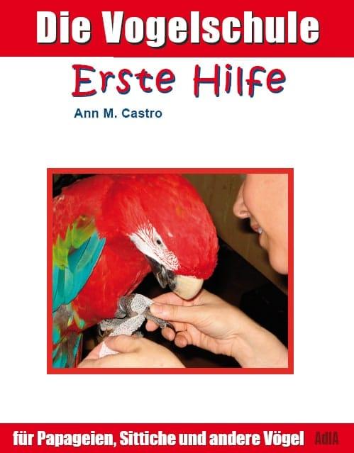 Die Vogelschule. Erste Hilfe für Papageien, Sittiche und andere Vögel | Image