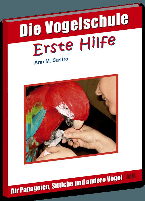Erste HIlfe für Papageien, SIttiche und andere Vögel Cover-Bild