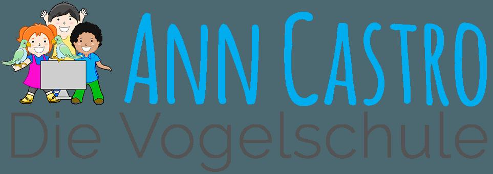 Ann Castro – Die Vogelschule